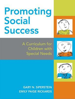 Promoting Social Success: A Curriculum for Children with Special Needs 9781557666741