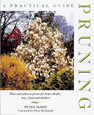 Pruning: A Practical Guide 9781558596344