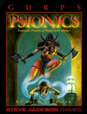 Psionics: Fantastic Powers of Mind Over Matter 9781556341960