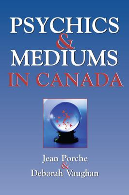 Psychics and Mediums in Canada 9781550024975