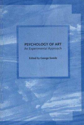 Psychology of Art: An Experimental Approach