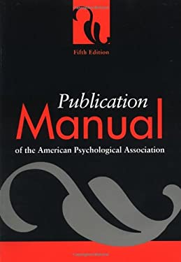 Publication Manual of the American Psychological Association 9781557987914