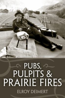 Pubs, Pulpits and Prairie Fires 9781552663202