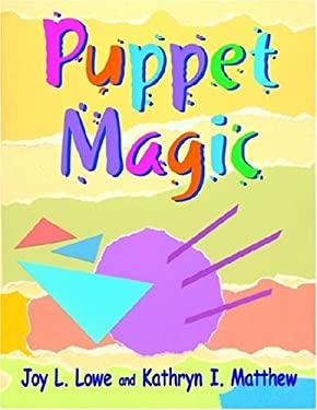 Puppet Magic 9781555705992