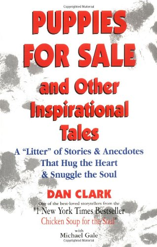 Puppies for Sale and Other Inspirational Tales: A