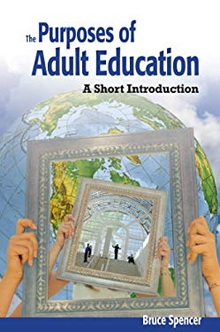 Purposes of Adult Education: A Short Introduction 9781550771619