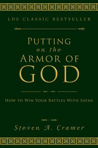 Putting on the Armor of God: How to Wind Your Battles with Satan 9781555172831