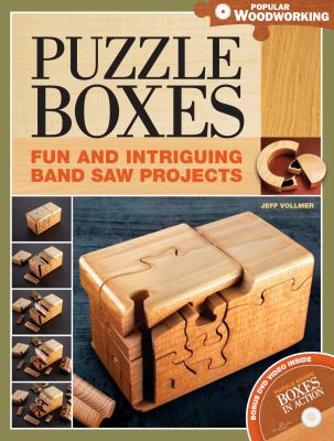 Puzzle Boxes: Fun and Intriguing Band Saw Projects [With DVD] 9781558708471