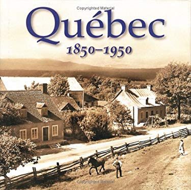 Quebec 1850-1950 9781554070411