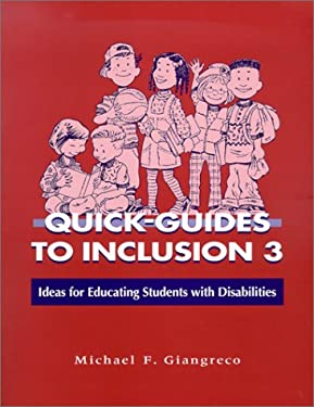 Quick Guides to Inclusion 3: Ideas for Educating Students with Disabilities 9781557665829