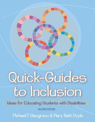 Quick Guides to Inclusion: Ideas for Educating Students with Disabilities 9781557668974