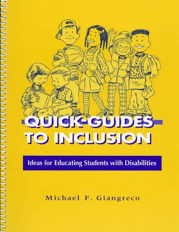 Quick-Guides to Inclusion: Ideas for Educating Students with Disabilities 9781557663030