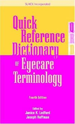 Quick Reference Dictionary of Eyecare Terminology - 4th Edition