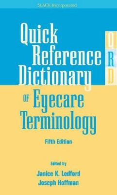 Quick Reference Dictionary of Eyecare Terminology 9781556428050