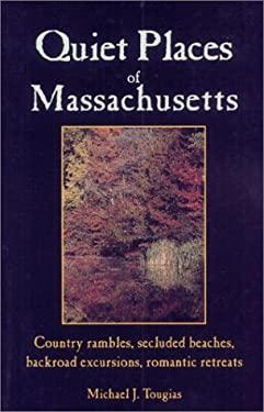Quiet Places of Massachusetts 9781556507298