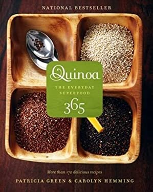 Quinoa 365: The Everyday Superfood 9781552859940