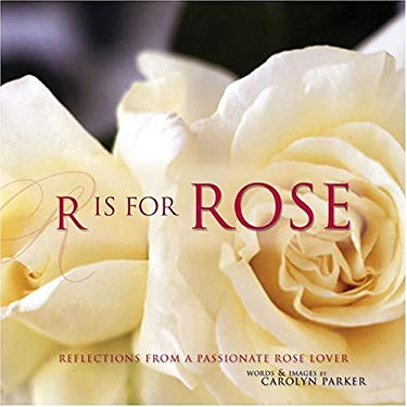 R Is for Rose 9781558707597