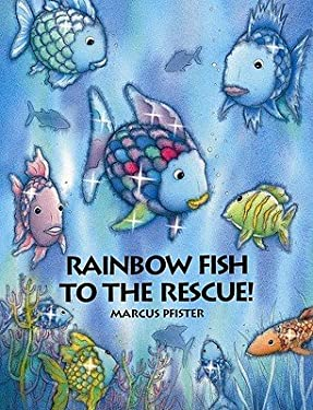 Rainbow Fish to the Rescue! 9781558584860