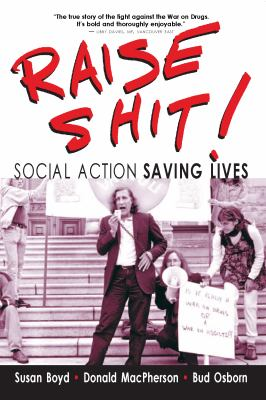 Raise Shit!: Social Action Saving Lives 9781552663271
