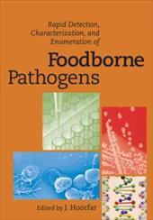 Rapid Detection, Characterization, and Enumeration of Foodborne Pathogens