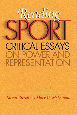 Reading Sport: Critical Essays on Power and Representation 9781555534295