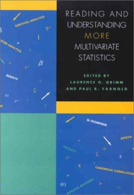Reading and Understanding More Multivariate Statistics: 9781557986986