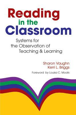 Reading in the Classroom: Systems for the Observation of Teaching and Learning 9781557666512