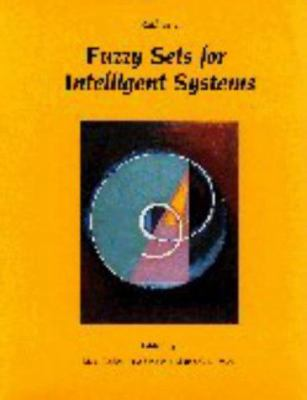 Readings in Fuzzy Sets for Intelligent Systems 9781558602571