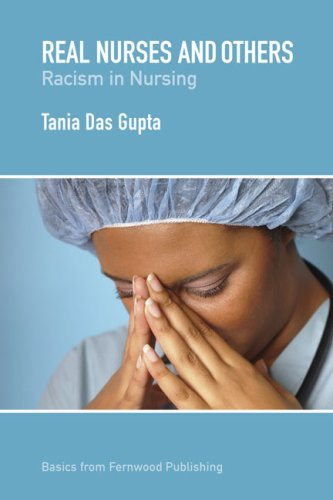 Real Nurses and Others: Racism in Nursing 9781552662984