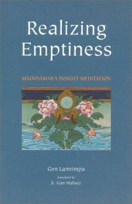 Realizing Emptiness: Madhyamaka Insight Meditation 9781559391184