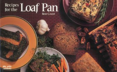 Recipes for the Loaf Pan 9781558671379
