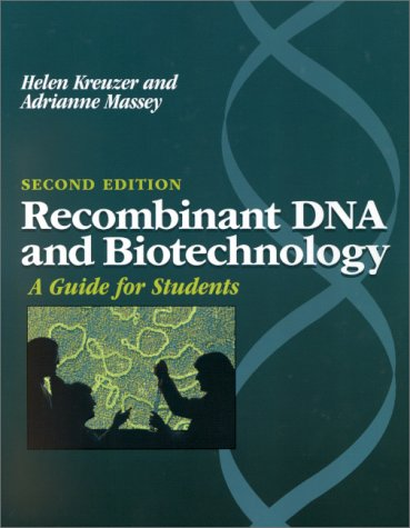 Recombinant DNA Biotechnology