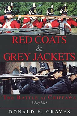 Red Coats & Grey Jackets: The Battle of Chippawa, 5 July 1814 9781550022100