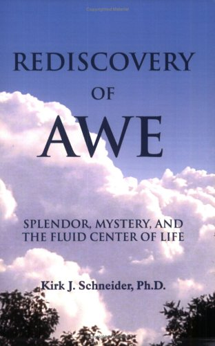 Rediscovery of Awe: Splendor, Mystery, and the Fluid Center of Life 9781557788344