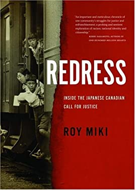 Redress: Inside the Japanese Canadian Call for Justice 9781551926506