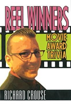 Reel Winners: Movie Award Trivia 9781550025743