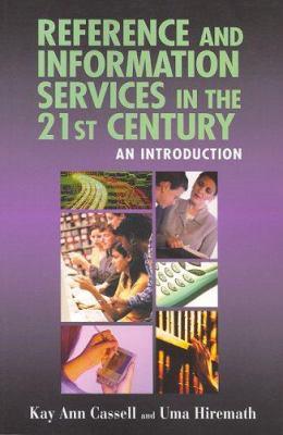 Ref & Info Services in 21 Century 9781555705633