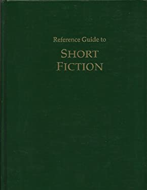 Reference Guide to Short Fiction 9781558623347