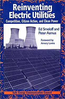 Reinventing Electric Utilities 9781559634540