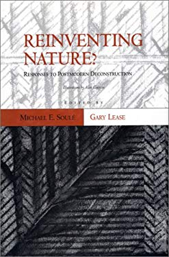 Reinventing Nature?: Responses to Postmodern Deconstruction 9781559633109