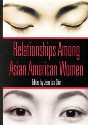 Relationships Among Asian American Women 9781557986801