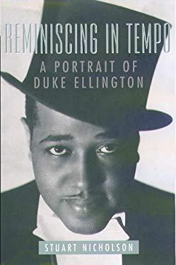 Reminiscing in Tempo: A Portrait of Duke Ellington 9781555534660