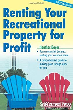 Renting Your Recreational Property for Profit [With CDROM] 9781551807331