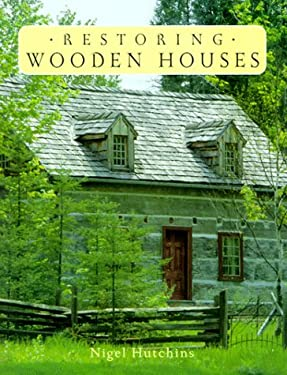 Restoring Wooden Houses 9781552093474