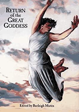 Return of the Great Goddess 9781556706080