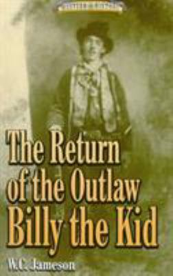 Return of the Outlaw Billy Kid 9781556225840