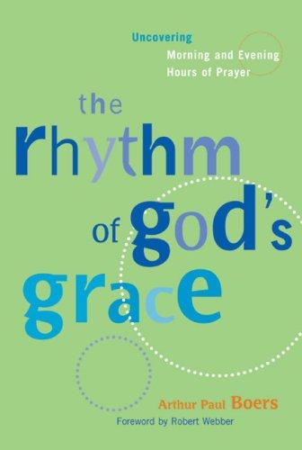 Rhythm of Gods Grace 9781557253255