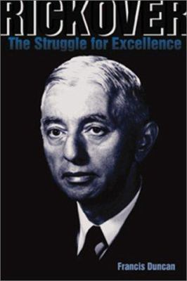 Rickover: The Struggle for Excellence 9781557501776