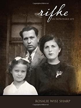 Rifke: An Improbable Life 9781550227758