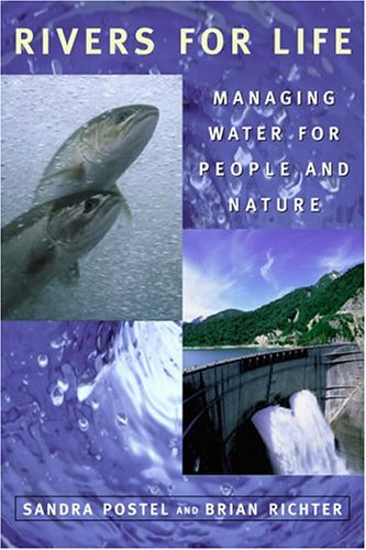 Rivers for Life: Managing Water for People and Nature 9781559634441